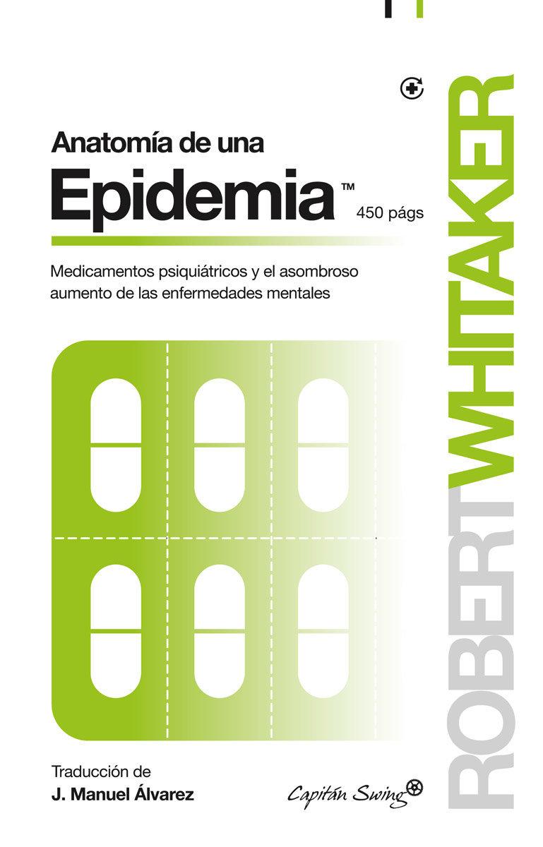 Anatomía de una epidemia\