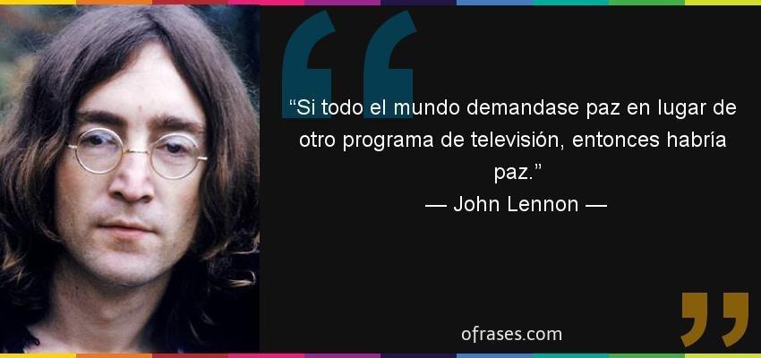 Exclusiva Sott John Lennon Una Voz De Cordura Dentro Del