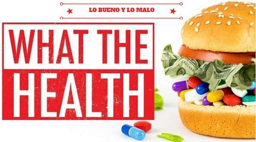 "Crítica del documental ""What the health"" de Netflix"
