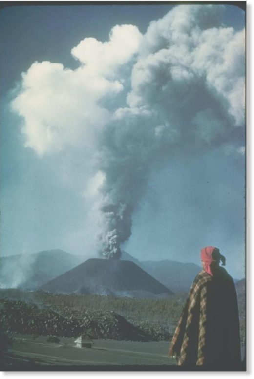 The volcano of Parícutin soon after its birth in 1943. Photo by K. Segerstrom