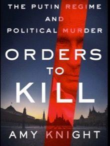 Publicado mes y medio antes del atentado de Salisbury, este libro de Amy Knight presenta lo que va a convertirse en la tesis del MI5 británico, aunque la autora confiesa que no tiene ninguna prueba de lo que afirma.